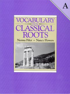 Vocabulary from Classical Roots Student Book A