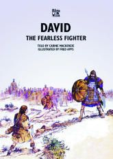 David: The Fearless Fighter - Bible Wise