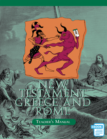 New Testament, Greek & Rome Teacher's Manual (eBook)