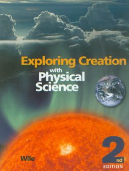 Exploring Creation with Physical Science Student Text 2nd Edition