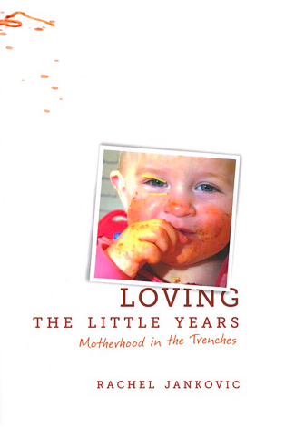 Loving the Little Years