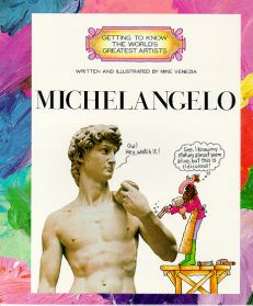 Michelangelo - Getting to Know the World's Greatest Artists