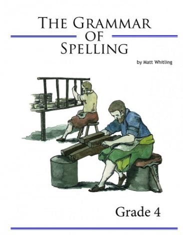 The Grammar of Spelling 4