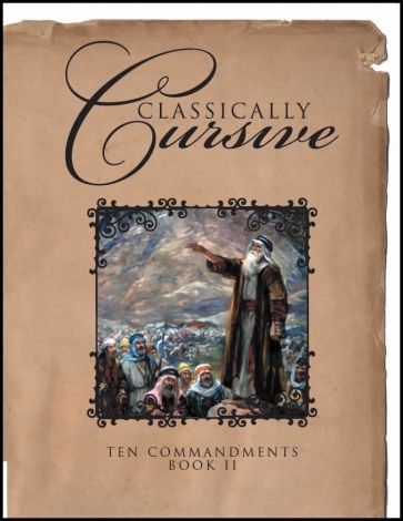Classically Cursive: Ten Commandments Book II