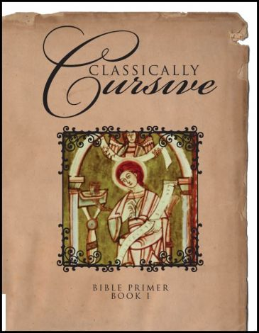 Classically Cursive: Bible Primer Book 1