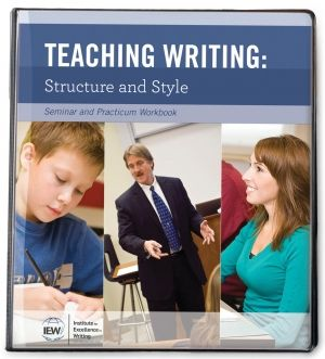 Teaching Writing; Structure and Style Practicum Workbook (2015)