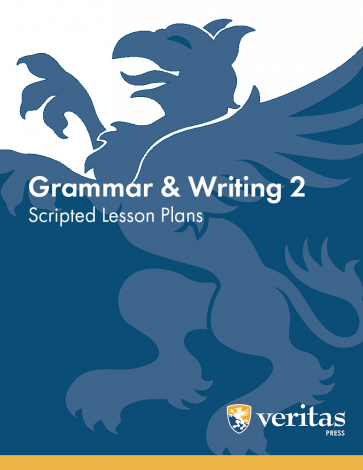 Grammar 2 | Lesson Plans | Veritas Press