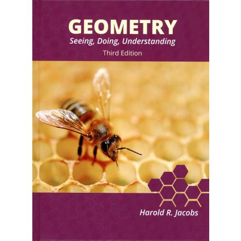 Geometry: Seeing, Doing, Understanding - Student Text by Jacobs