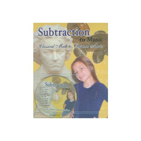 Subtraction to Music: Classical Math to Classical Music Book & CD